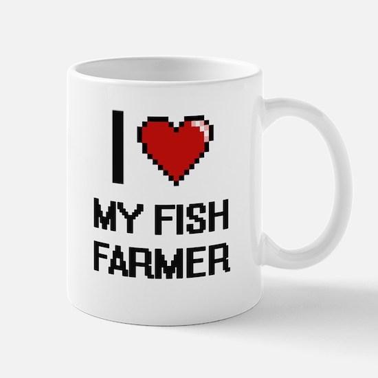 I Love My Fish Farmer Mugs