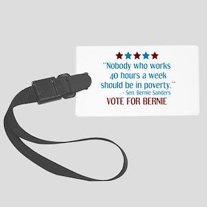 Bernie Sanders 2016 Quote Luggage Tag