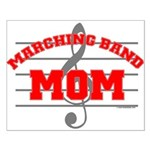 Marching Band Mom Small Poster