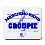 Marching Band Groupie Mousepad