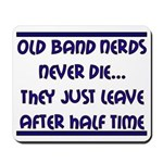 Old Band Nerds Mousepad