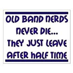 Old Band Nerds Small Poster