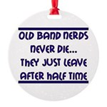 Old Band Nerds Round Ornament