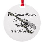 Guitar Players Never Die Round Ornament