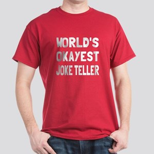 World's Okayest Joke Teller Dark T-Shirt