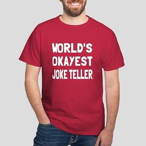 World's Okayest Joke Teller Dark T-Shirt
