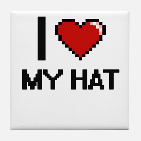 I Love My Hat Tile Coaster