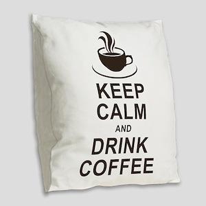 Calm and Caffeinated Burlap Throw Pillow