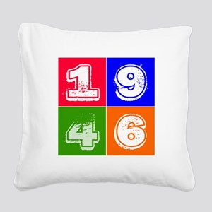 1946 Birthday Designs Square Canvas Pillow