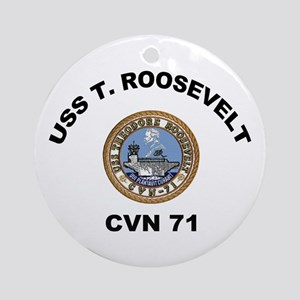 USS Theodore Roosevelt CVN 71 Ornament (Round)