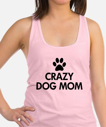 Crazy Dog Mom Racerback Tank Top