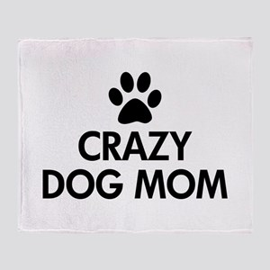 Crazy Dog Mom Throw Blanket