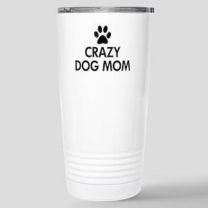 Crazy Dog Mom Stainless Steel Travel Mug