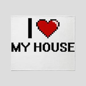 I Love My House Throw Blanket