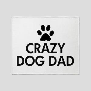 Crazy Dog Dad Throw Blanket