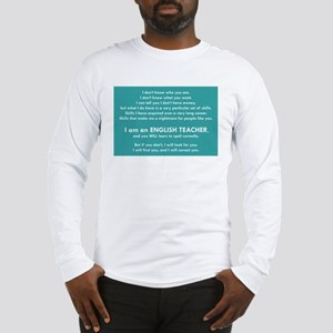 I Will Find You – Spell Proper Long Sleeve T-Shirt