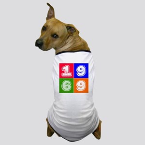 1969 Birthday Designs Dog T-Shirt