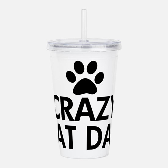Crazy Cat Dad Acrylic Double-wall Tumbler