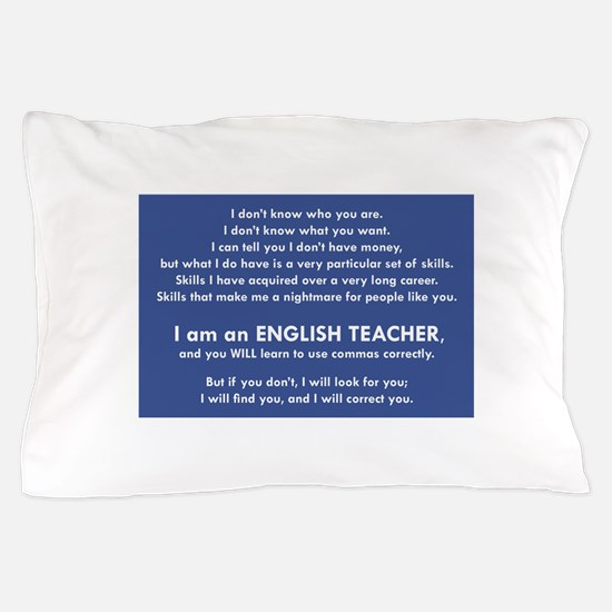 I Will Find You - Commas Pillow Case