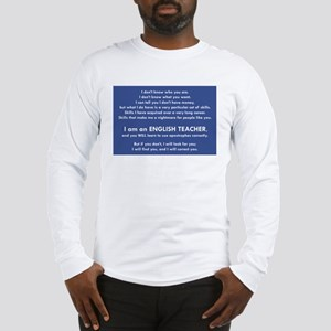 I Will Find You - Apostrophes Long Sleeve T-Shirt