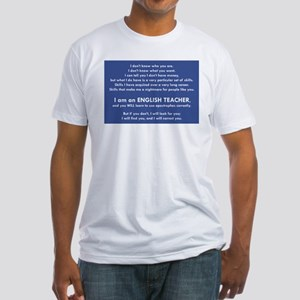 I Will Find You - Apostrophes T-Shirt