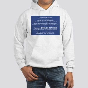 I Will Find You - Apostrophes Hooded Sweatshirt