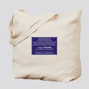 I Will Find You - You Will Do Your Work P Tote Bag