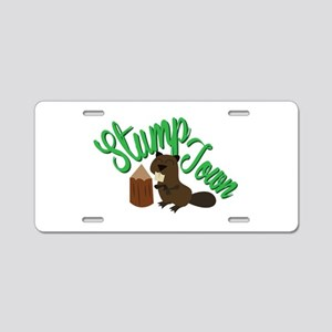 Stump Town Aluminum License Plate