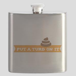 Put a turd on it! Flask