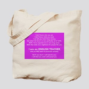 I will find you Punctuate Correctly Tote Bag