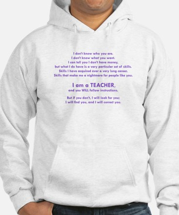 I will find you Follow Instructi Hoodie