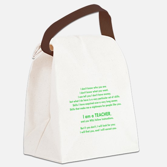 I will find you Follow Instructio Canvas Lunch Bag