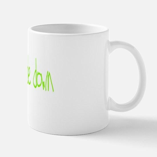 Keep the rubber side down. Mug