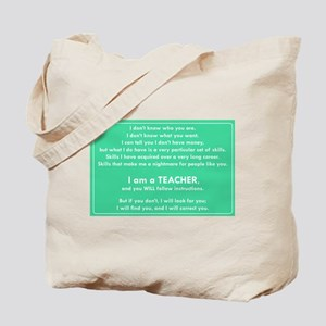 I will find you Follow Instructions Tote Bag