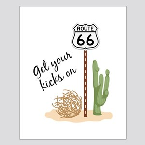 Get Your Kicks Posters