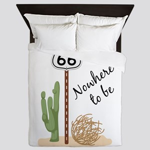 Nowhere To Be Queen Duvet