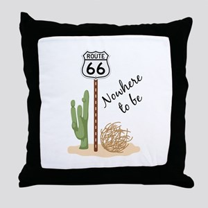 Nowhere To Be Throw Pillow