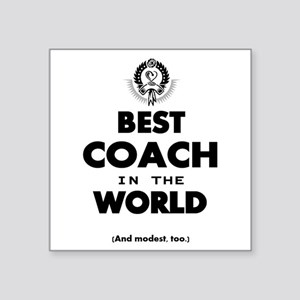 The Best in the World – Coach Sticker