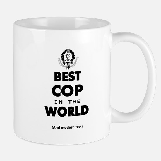 Best Cop in the World Mugs