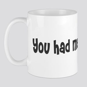 You had me at woof. Mug