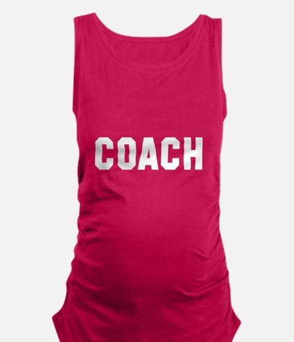 I coach they play you cheer Maternity Tank Top