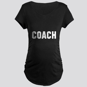 I coach they play you cheer Maternity Dark T-Shirt