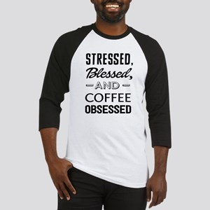 Stressed, blessed, and coffee obsessed Baseball Je