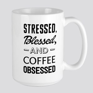 Stressed, blessed, and coffee obsessed Mugs