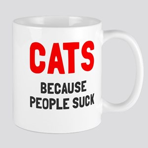 Cats because people suck Mug