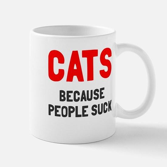 Cats because people suck Mug