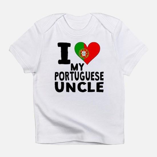 I Heart My Portuguese Uncle Infant T-Shirt