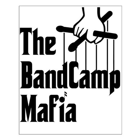 Band Camp Mafia Posters by bandnerd