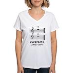 Everybody Shut Up! Women's V-Neck T-Shirt