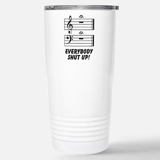 Everybody Shut Up! Stainless Steel Travel Mug